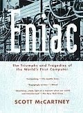 Eniac the Triumphs & Tragedies of The