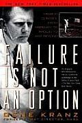 Failure Is Not an Option: Mission Control from Mercury to Apollo 13 and Beyond (Thorndike Paperback Bestsellers)