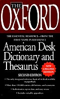 Oxford American Desk Dictionary & Thesauru 2ND Edition