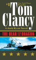 The Bear and the Dragon (Jack Ryan Novels)