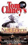 Tom Clancys Net Force Runaways