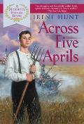 Across Five Aprils (Dig) by Irene Hunt