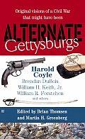Alternate Gettysburgs by Brian Thomsen
