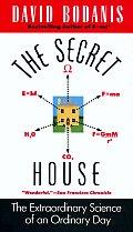 Secret House The Extraordinary Science O