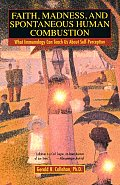 Faith Madness & Spontaneous Human Combustion What Immunology Can Teach Us About Self Perception