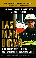 Last Man Down A New York City Fire Chief & the Collapse of the World