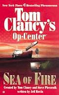 Tom Clancy's Op Center #10: Sea of Fire
