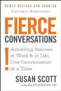 Fierce Conversations: Achieving Sucess at Work and in Life One Conversation at A T Cover