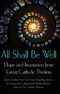 All Shall Be Well Hope & Inspiration F