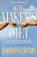 Makers Diet The 40 Day Health Experience That Will Change Your Life Forever
