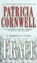 Trace: A Scarpetta Novel (Kay Scarpetta Mysteries) Cover