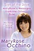 Sign of the Dove: MaryRose's Messages from the Other Side