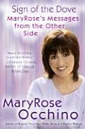 The Sign of the Dove: MaryRose's Messages from the Other Side