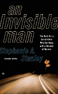 Invisible Man The Hunt For A Serial