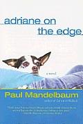 Adriane On The Edge
