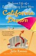 California Demon The Secret Life Of A
