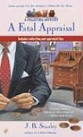 Fatal Appraisal