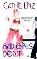 Bad Girls Dont