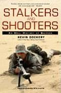 Stalkers & Shooters A History of Snipers