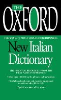 Oxford New Italian Dictionary-updated (Rev 07 Edition)