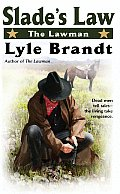 The Lawman: Slade's Law (Berkley Western Novels)