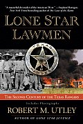 Lone Star Lawmen: The Second Century of the Texas Rangers Cover
