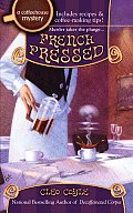 French Pressed (Coffeehouse Mysteries)