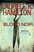 Blood Noir Anita Blake 16