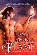 Sons of Destiny Novels #07: The Flame