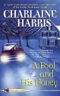 A Fool and His Honey (Aurora Teagarden Mysteries) Cover