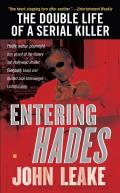 Entering Hades: The Double Life of a Serial Killer Cover