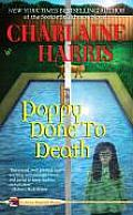 Poppy Done to Death: Aurora Teagarden #8 (An Aurora Teagarden Mystery) Cover