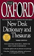 Oxford New Desk Dictionary & Thesaurus 3rd Edition