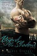 Beyond the Shadows