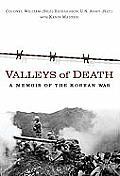 Valleys of death; a memoir of the Korean War
