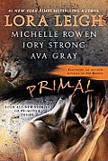 Primal Four All New Stories of Primitive Desire
