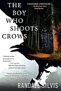 Boy Who Shoots Crows