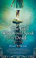 Girl Who Would Speak for the Dead
