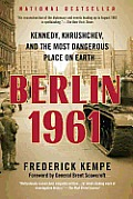 Berlin 1961: Kennedy, Khrushchev, and the Most Dangerous Place on Earth Cover