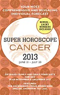 Super Horoscope Cancer: June 21 - July 20 (Super Horoscopes Cancer) Cover