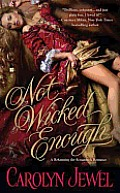 Not Wicked Enough (Reforming the Scoundrels)