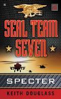Seal Team Seven #2: Seal Team Seven 02: Specter