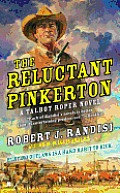 The Reluctant Pinkerton (Talbot Roper Novel)