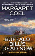 Buffalo Bill's Dead Now (Wind River Mysteries) Cover