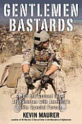 Gentlemen Bastards On the Ground in Afghanistan with Americas Elite Special Forces
