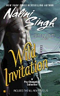 Wild Invitation A Psy Changeling Collection