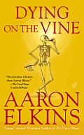 Dying on the Vine (Gideon Oliver Mysteries)