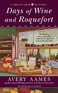 Days of Wine & Roquefort