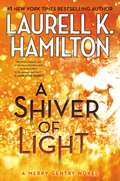 A Shiver Of Light (Meredith Gentry Novels) by Laurell K. Hamilton