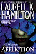 Affliction (Anita Blake, Vampire Hunter) by Laurell K. Hamilton